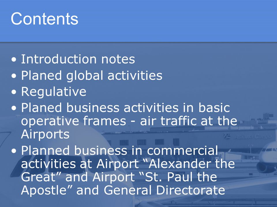 Planned Postulates Increasing the traffic at Airport Alexander the Great and Airport St.