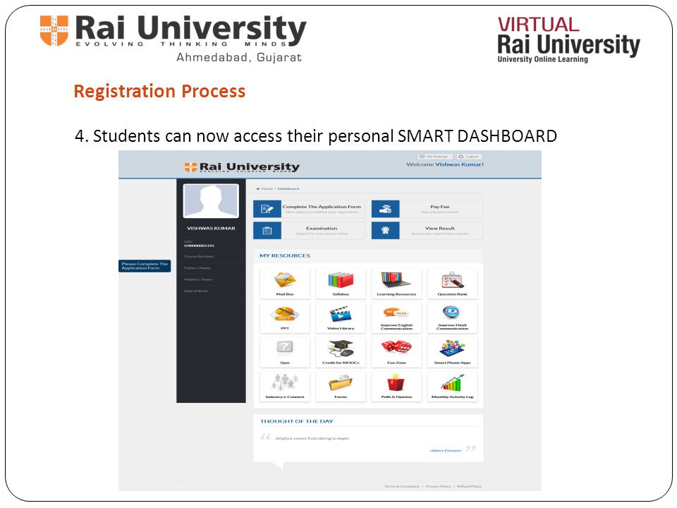 Registration Process 4. Students can now access their personal SMART DASHBOARD