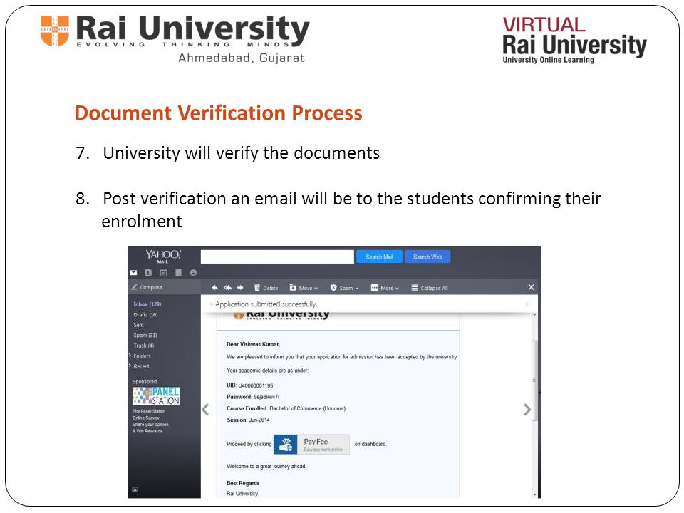 Document Verification Process 7. University will verify the documents 8.