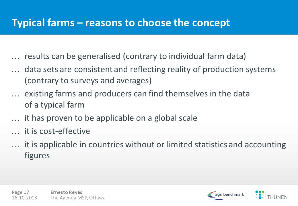 Ernesto Reyes … results can be generalised (contrary to individual farm data) … data sets are consistent and reflecting reality of production systems