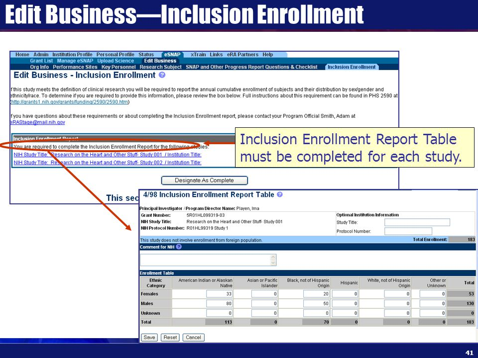 Edit Business—Inclusion Enrollment Inclusion Enrollment Report Table must be completed for each study.