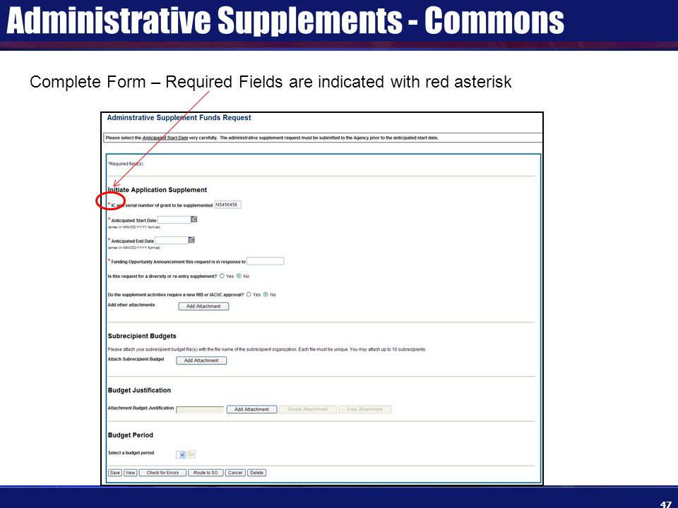 Administrative Supplements - Commons 47 Complete Form – Required Fields are indicated with red asterisk
