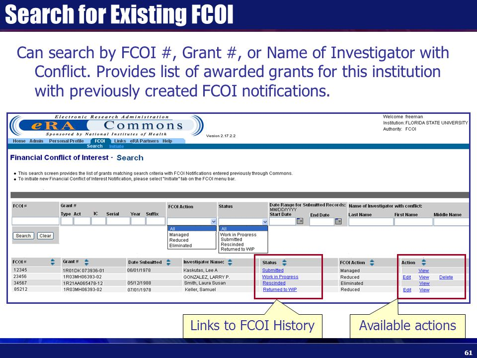 Search for Existing FCOI Can search by FCOI #, Grant #, or Name of Investigator with Conflict.
