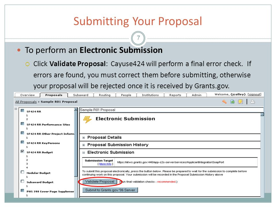 Submitting Your Proposal 8 Click Submit to Grants.gov.