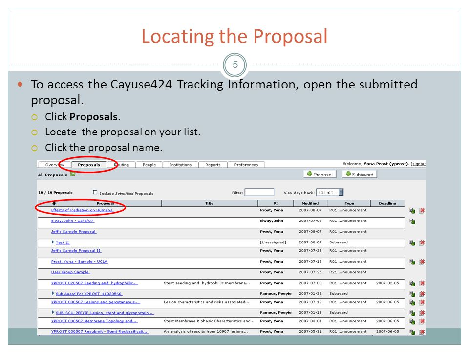 Accessing Cayuse424 Tracking Information 6 Once the proposal is open click the icon.