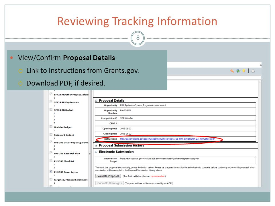 Reviewing Tracking Information 8 View/Confirm Proposal Details  Link to Instructions from Grants.gov.