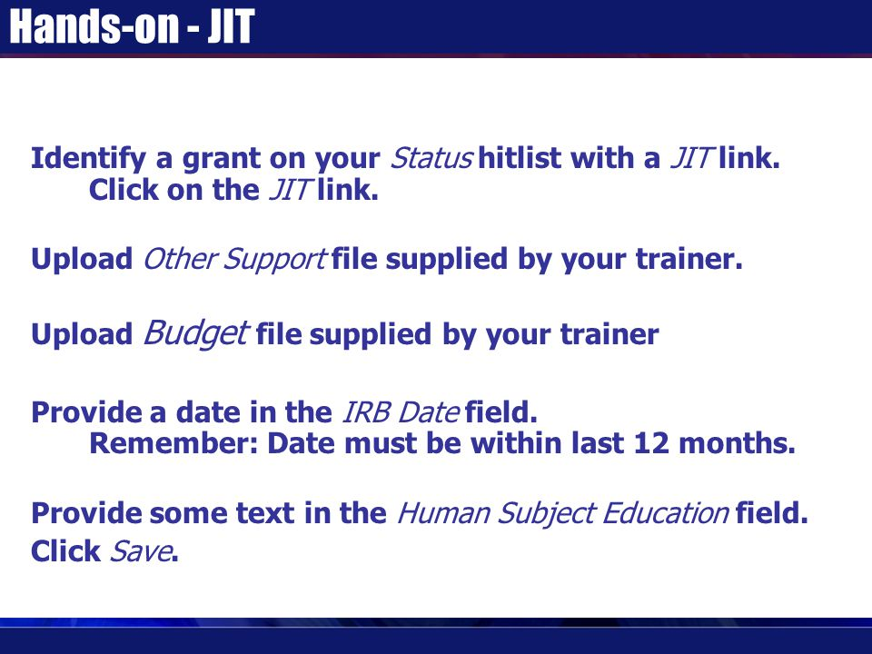 Hands-on - JIT Identify a grant on your Status hitlist with a JIT link.