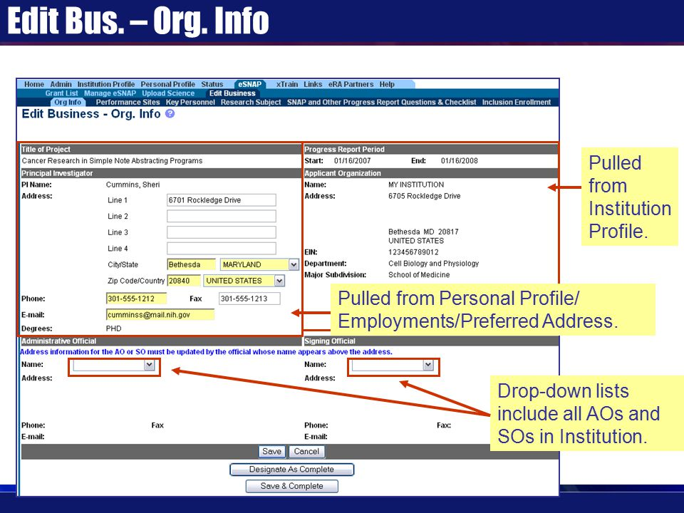 Edit Bus. – Org. Info Drop-down lists include all AOs and SOs in Institution.