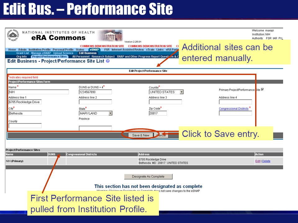 Edit Bus. – Performance Site First Performance Site listed is pulled from Institution Profile. Additional sites can be entered manually. Click to Save