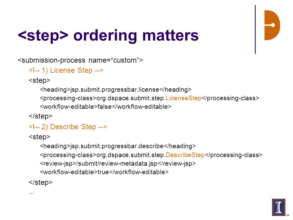 ordering matters jsp.submit.progressbar.license org.dspace.submit.step.LicenseStep false jsp.submit.progressbar.describe org.dspace.submit.step.DescribeStep /submit/review-metadata.jsp true …