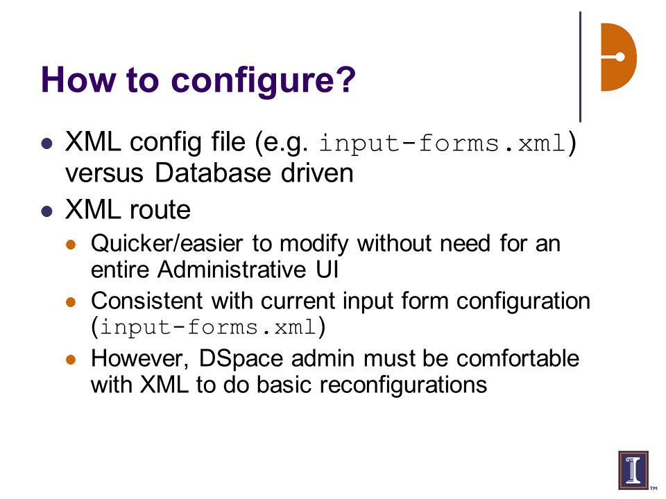 How to configure. XML config file (e.g.