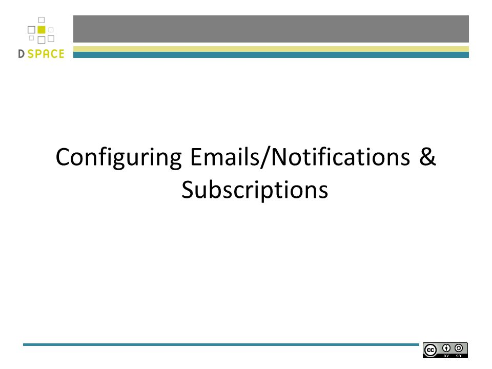 Configuring Emails/Notifications & Subscriptions