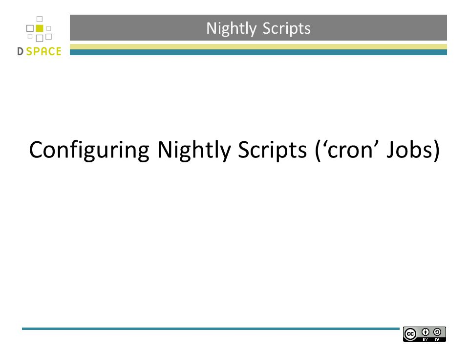 Nightly Scripts Configuring Nightly Scripts ('cron' Jobs)
