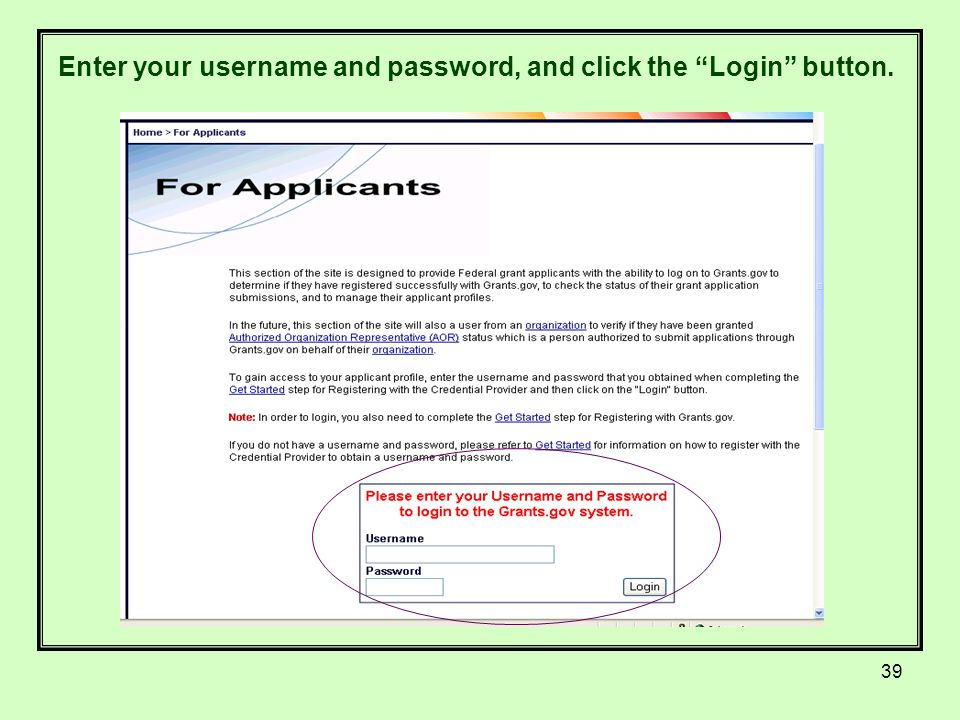 39 Enter your username and password, and click the Login button.