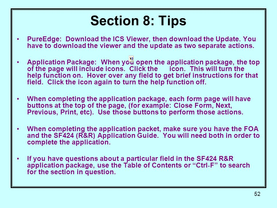 52 Section 8: Tips PureEdge: Download the ICS Viewer, then download the Update.