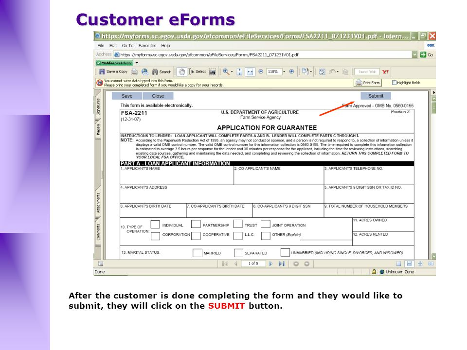 After the customer is done completing the form and they would like to submit, they will click on the SUBMIT button.