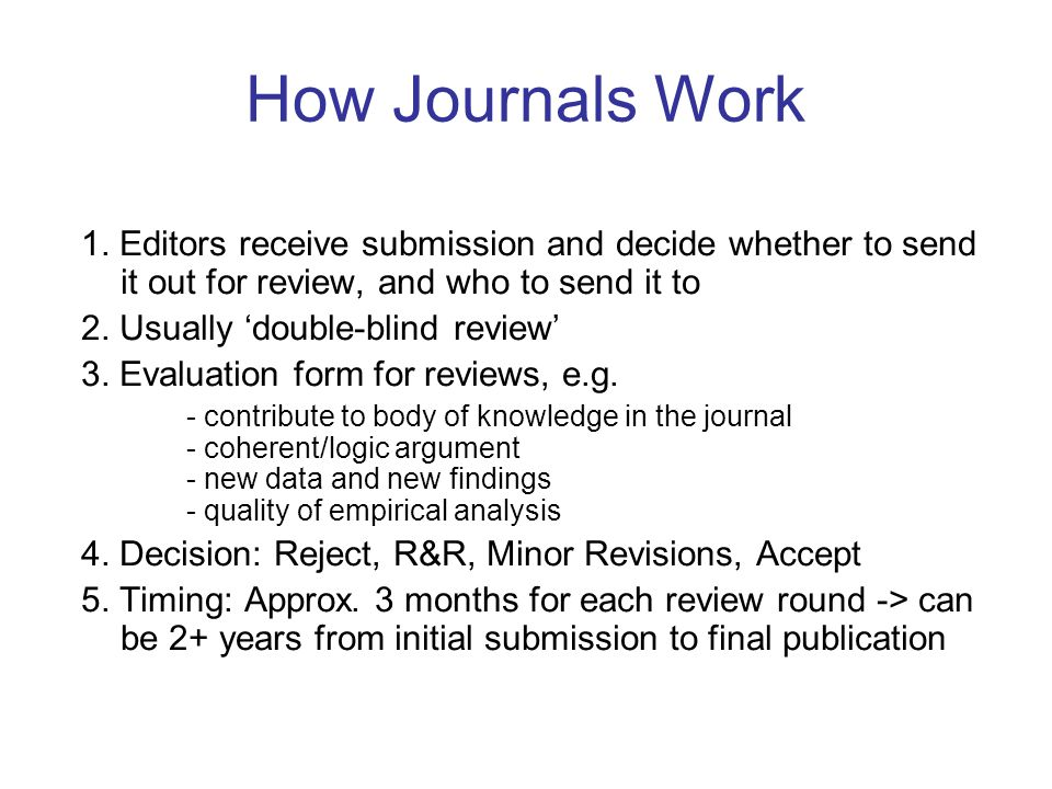 How Journals Work 1.