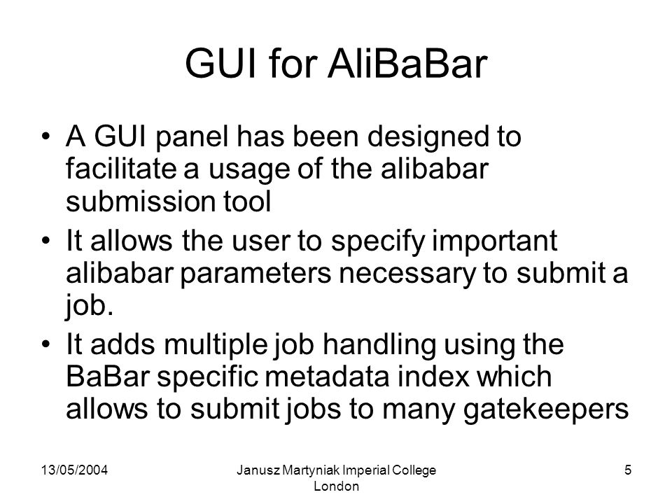 13/05/2004Janusz Martyniak Imperial College London 6 GUI for AliBaBar, contd.