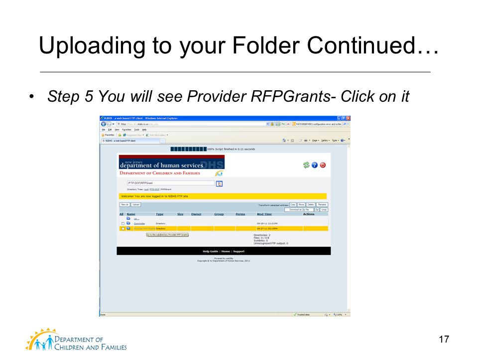 17 Uploading to your Folder Continued… Step 5 You will see Provider RFPGrants- Click on it 17