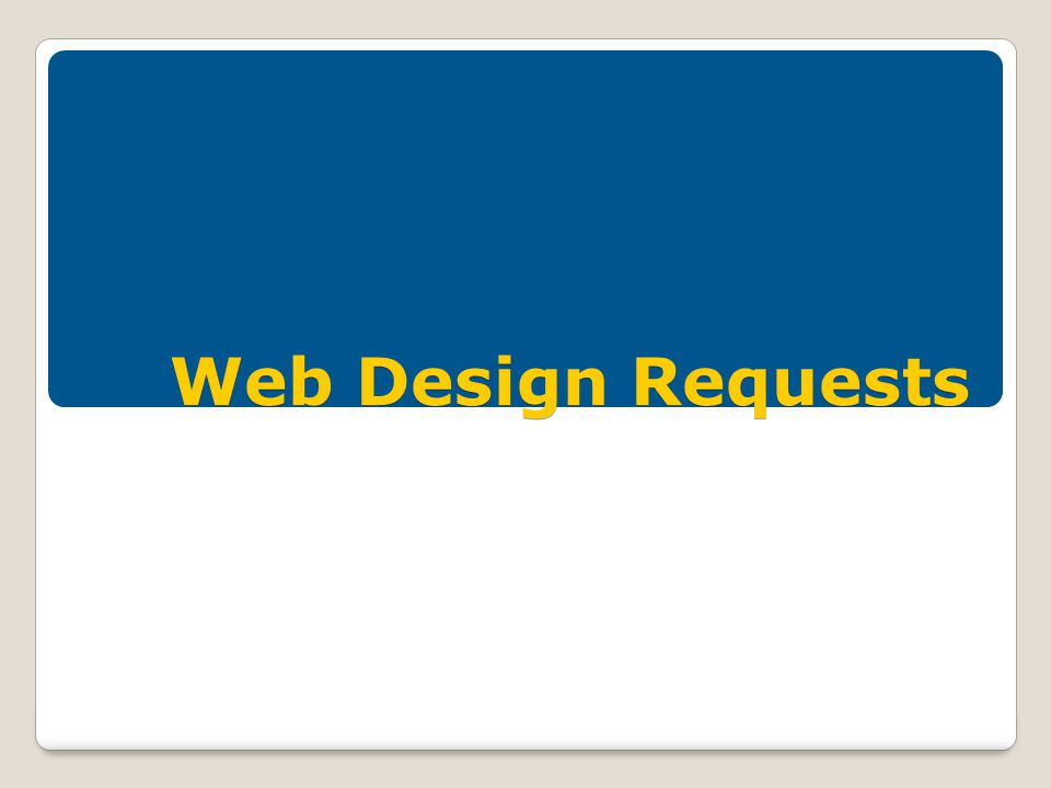 Web Design Requests