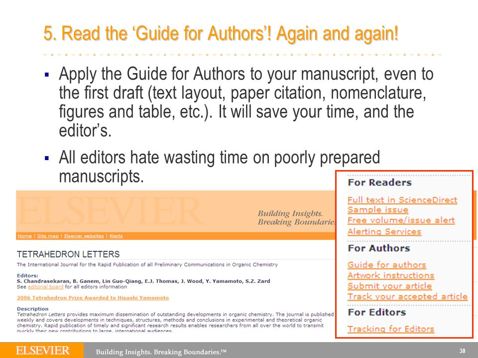 30 5. Read the 'Guide for Authors'. Again and again.