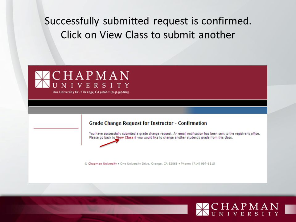 Successfully submitted request is confirmed. Click on View Class to submit another