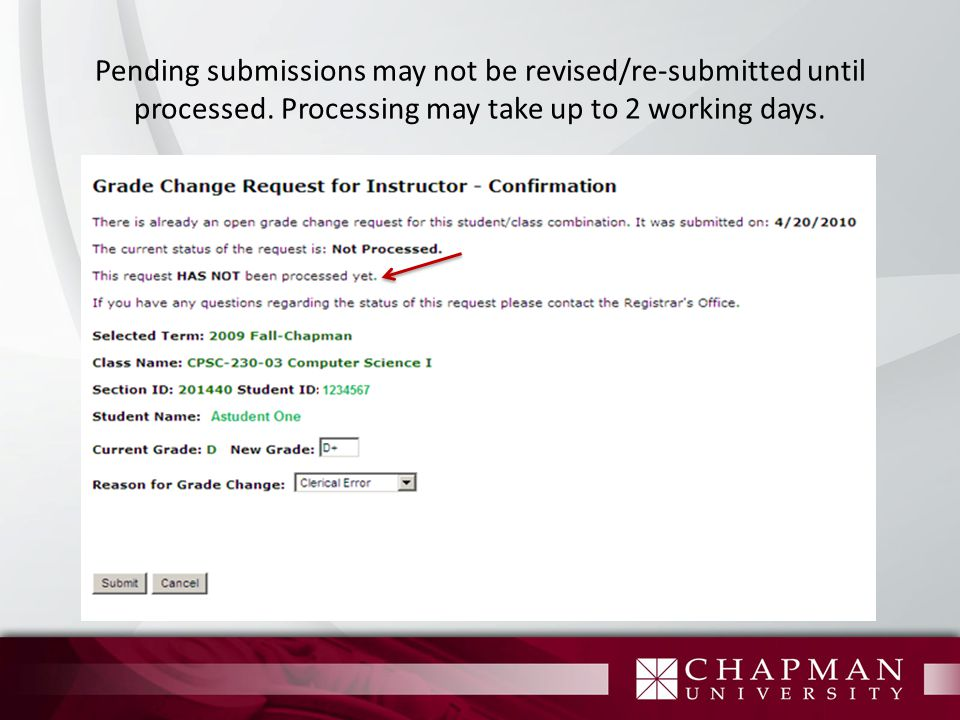 Pending submissions may not be revised/re-submitted until processed.