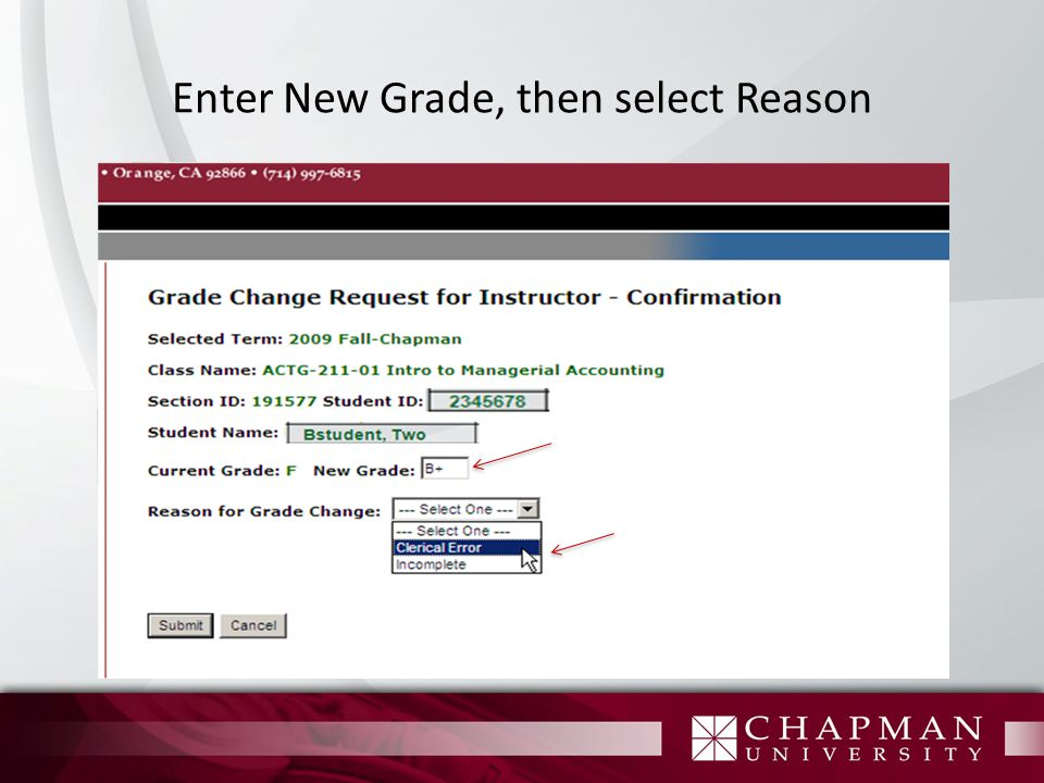 Enter New Grade, then select Reason