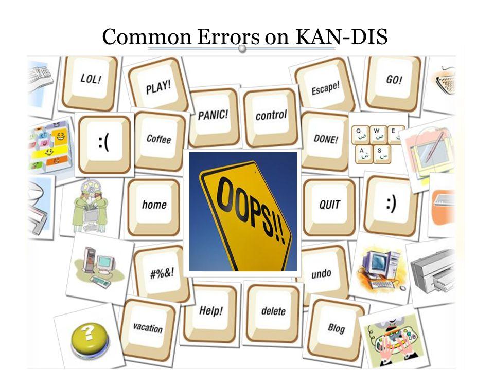 Common Errors on KAN-DIS