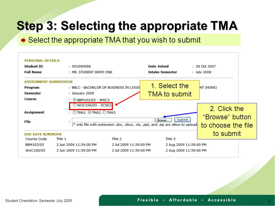 6Student Orientation Semester July 2009 Select the appropriate TMA that you wish to submit 1.