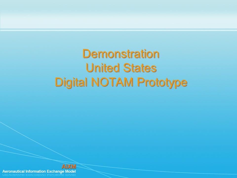 Demonstration United States Digital NOTAM Prototype