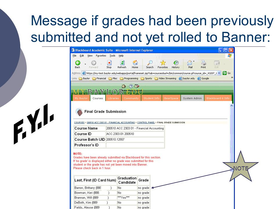 Message if grades had been previously submitted and not yet rolled to Banner: NOTE