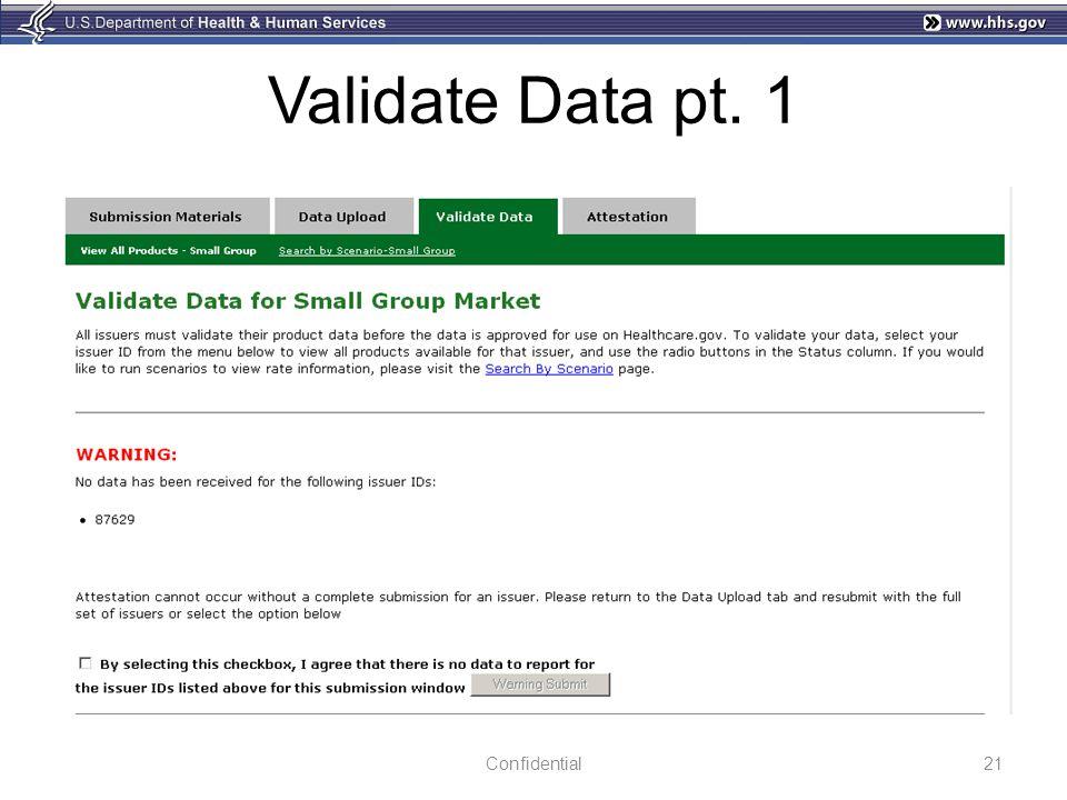 Validate Data pt. 1 21Confidential