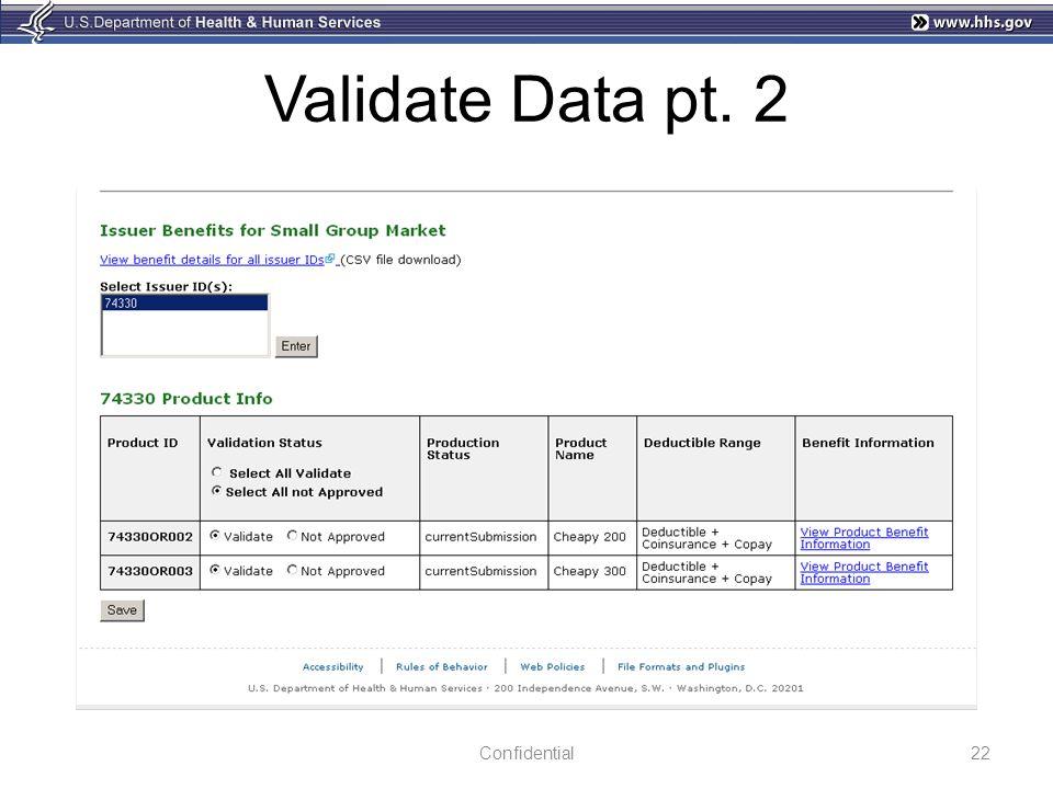 Validate Data pt. 2 22Confidential
