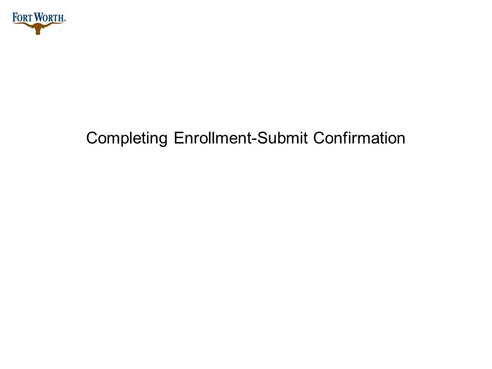 Completing Enrollment-Submit Confirmation