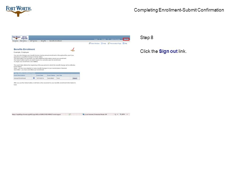 Completing Enrollment-Submit Confirmation Step 8 Click the Sign out link.