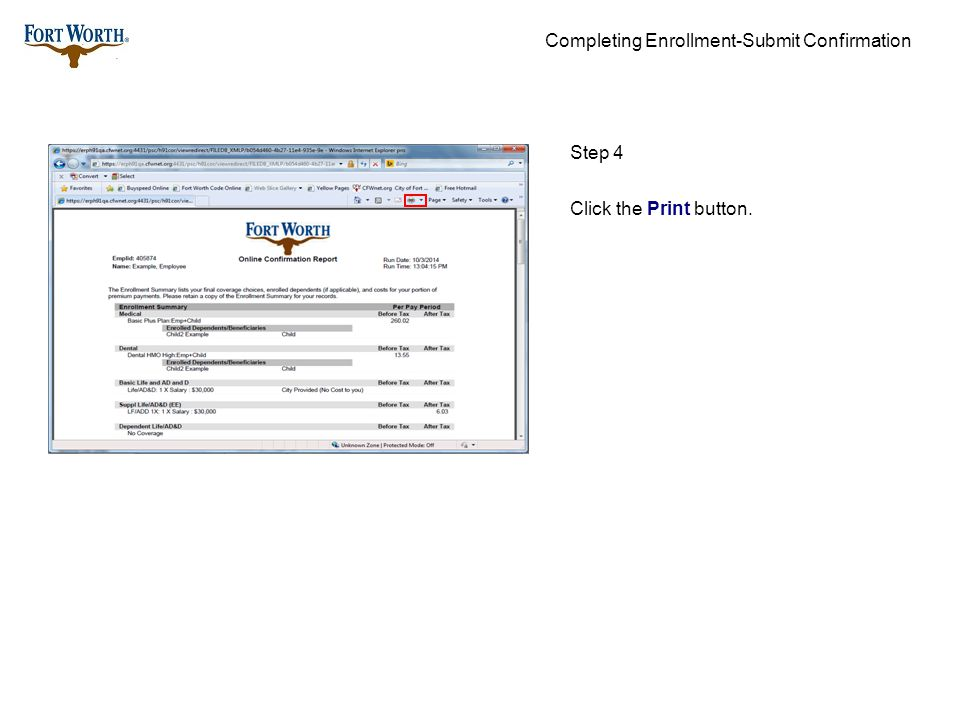 Completing Enrollment-Submit Confirmation Step 5 Click the Print button.