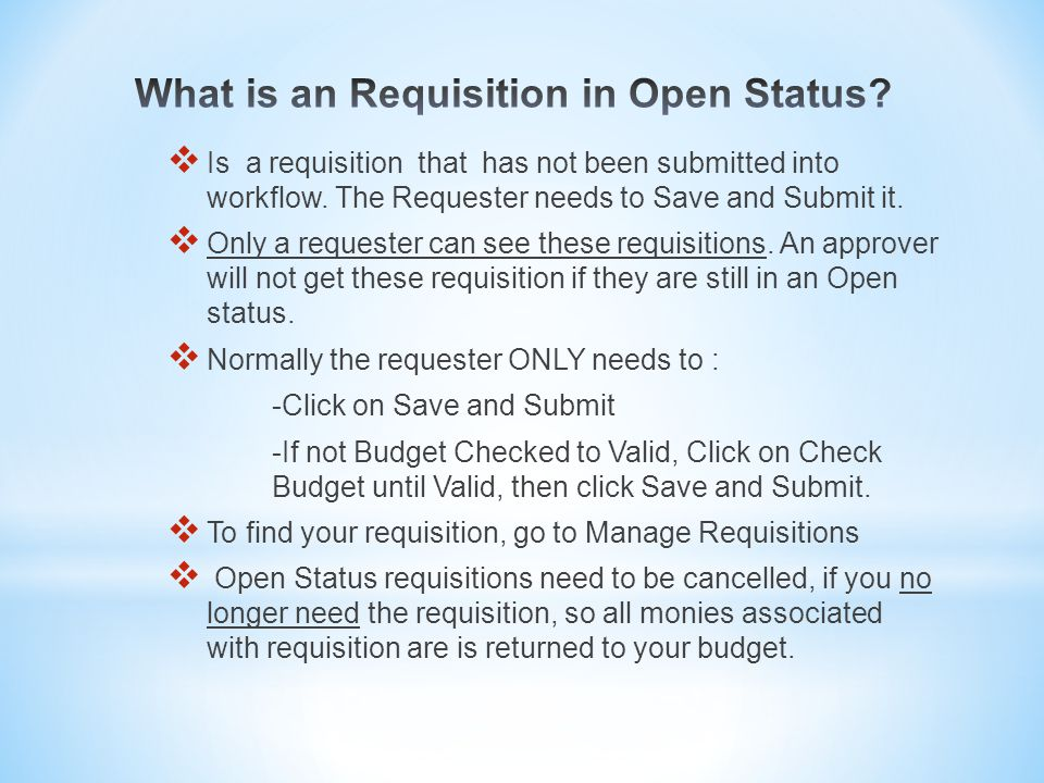 Is a requisition that has not been submitted into workflow.