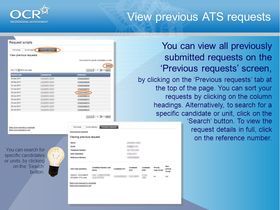 View previous ATS requests by clicking on the 'Previous requests' tab at the top of the page.