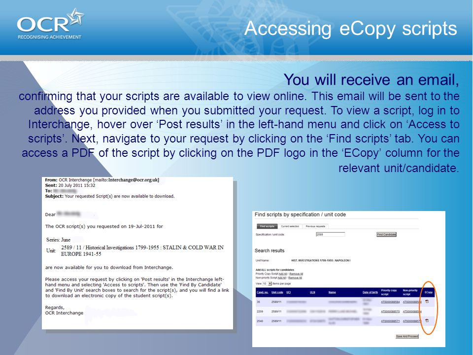 Accessing eCopy scripts You will receive an  , confirming that your scripts are available to view online.