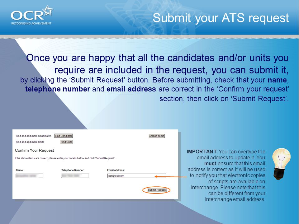 Once you are happy that all the candidates and/or units you require are included in the request, you can submit it, by clicking the 'Submit Request' b