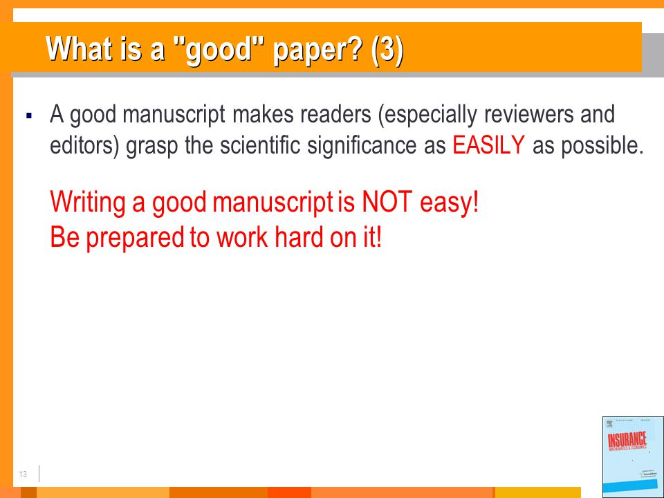 13 What is a good paper.