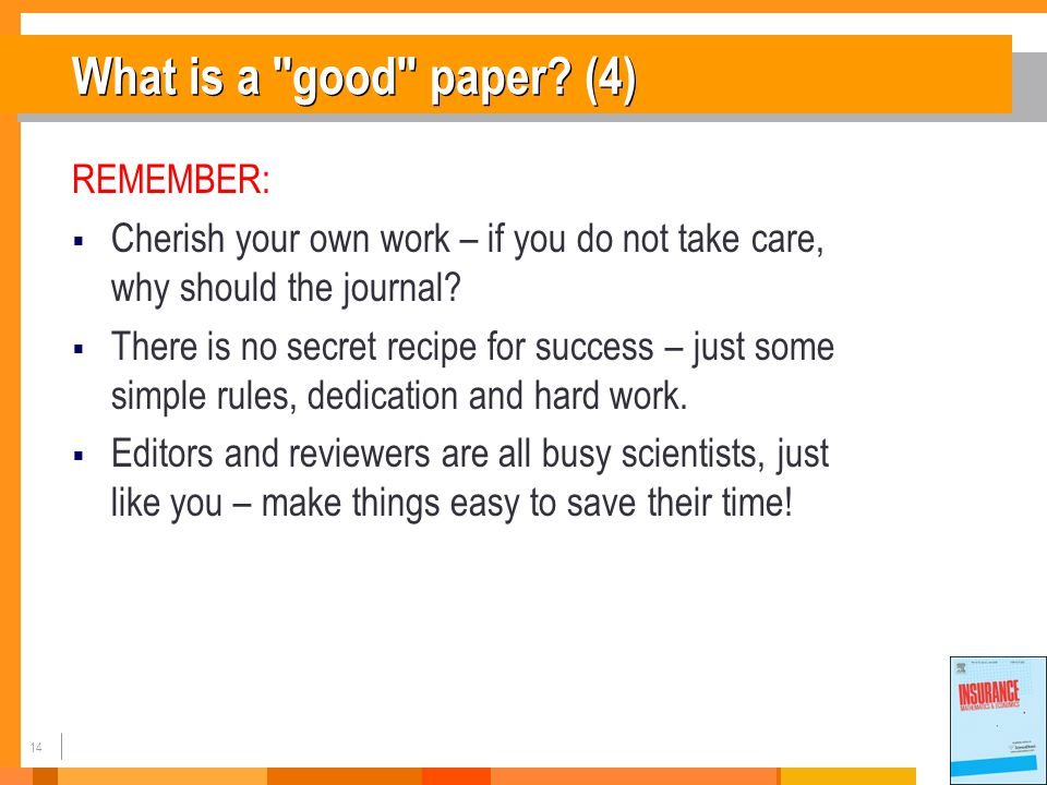 14 What is a good paper.