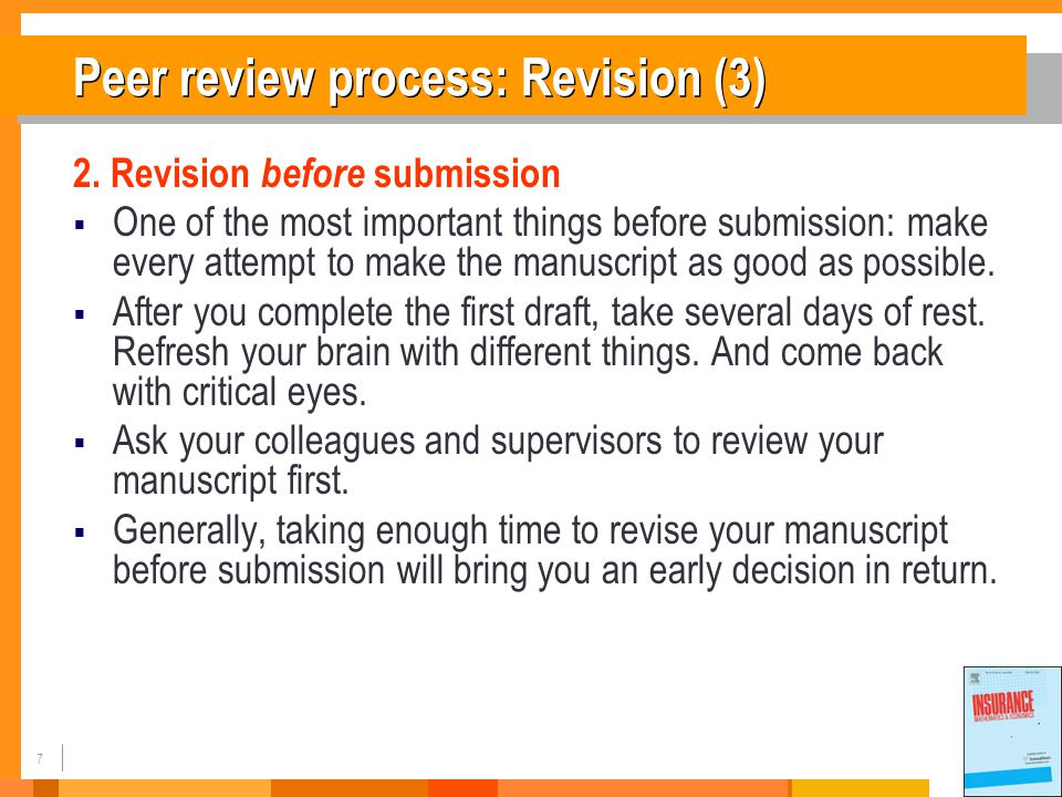 8 Peer review process: Revision (4) Which procedure do you prefer.