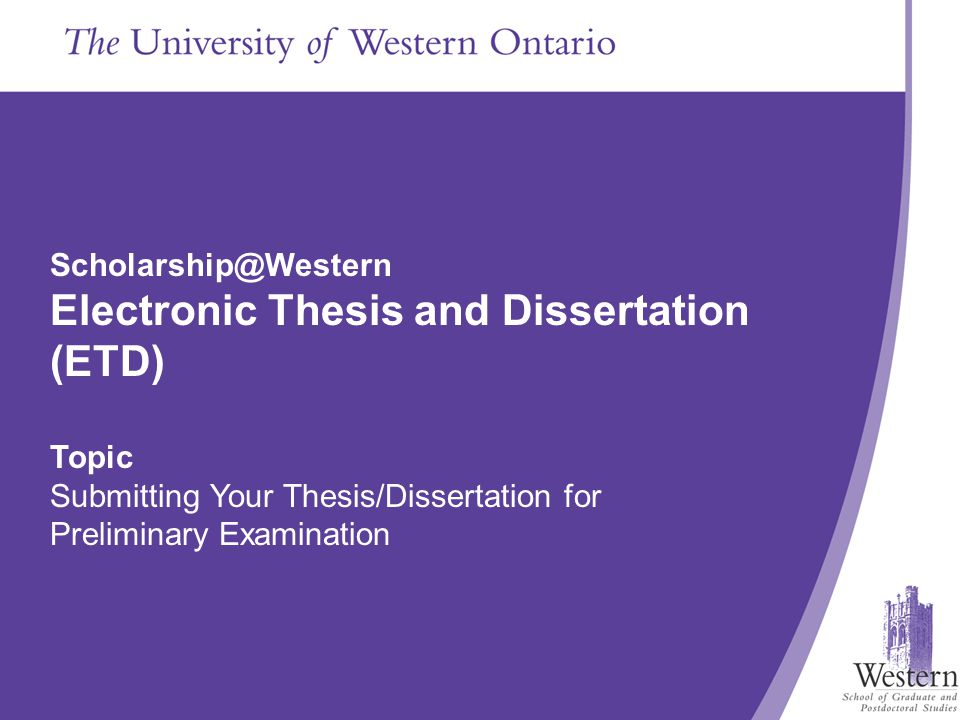 The School of Graduate and Postdoctoral Studies Presentation Title Goes in Here Scholarship@Western Electronic Thesis and Dissertation (ETD) Topic Sub