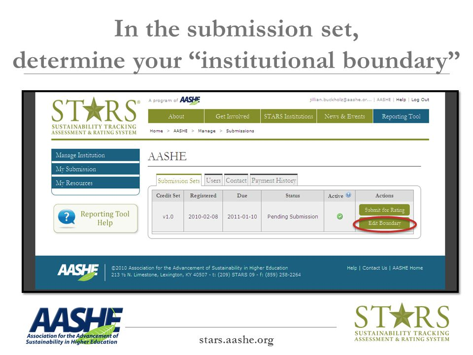 Boundary refers to the areas of the institution included in the STARS submission Each institution is expected to included its entire main campus when reporting for STARS.