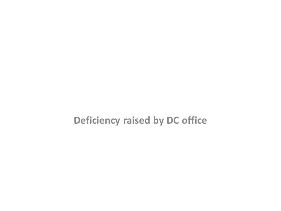 Deficiency raised by DC office