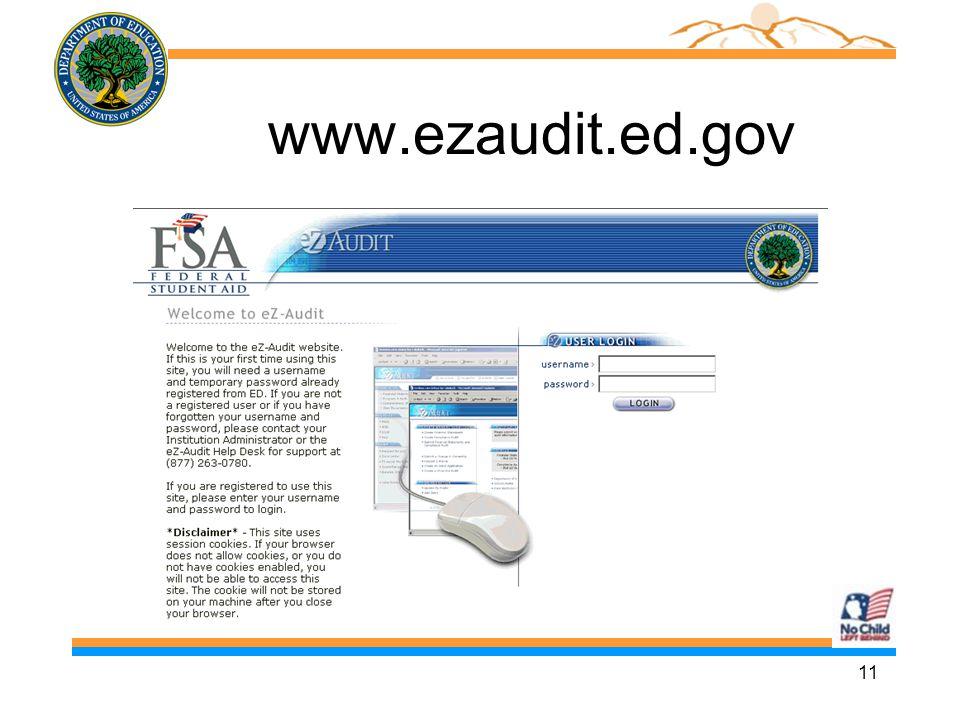 11 www.ezaudit.ed.gov