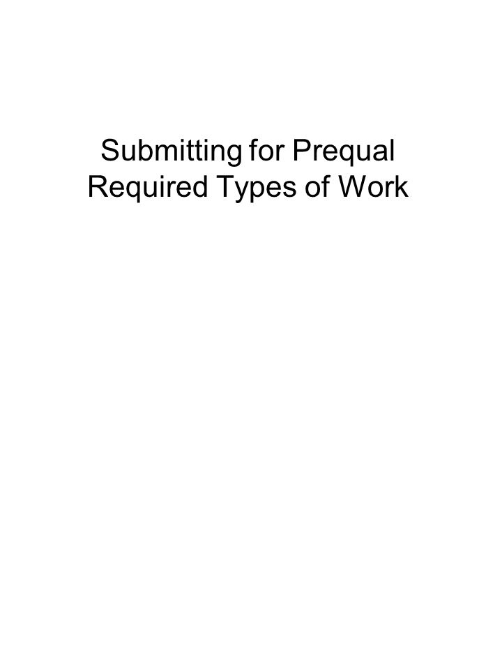 Submitting for Prequal Required Types of Work