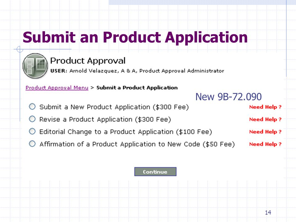 13 An Overview of the Product Approval Menu 1.